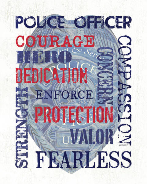 Courage Wall Art - Painting - Police Inspirational 1 by Debbie DeWitt