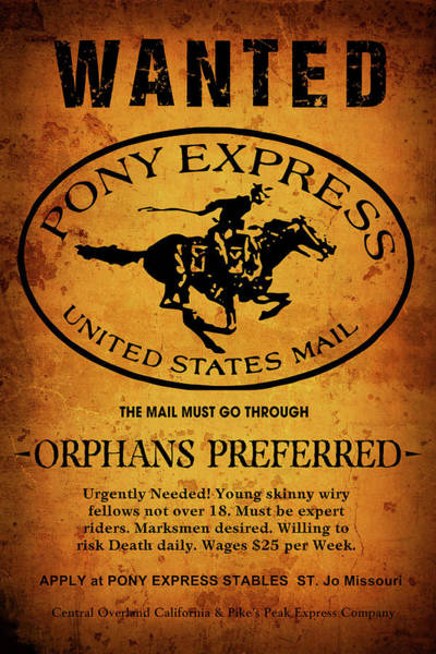 Wall Art - Digital Art - Pony Express Wanted Poster by Daniel Hagerman