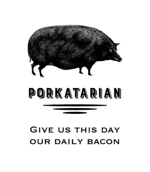 Vegetarian Digital Art - Porkatarian Bacon Lover by Antique Images