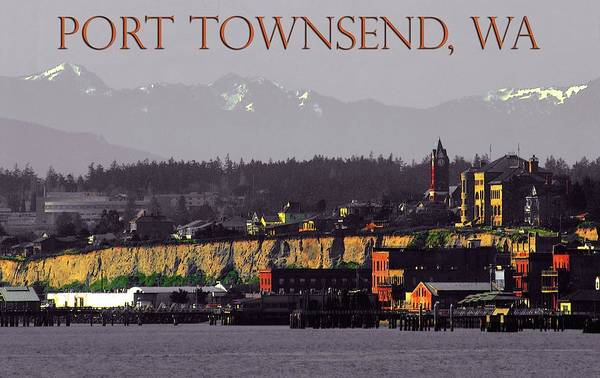 Port Townsend Photograph - Port Townsend Washington by Craig Perry-Ollila
