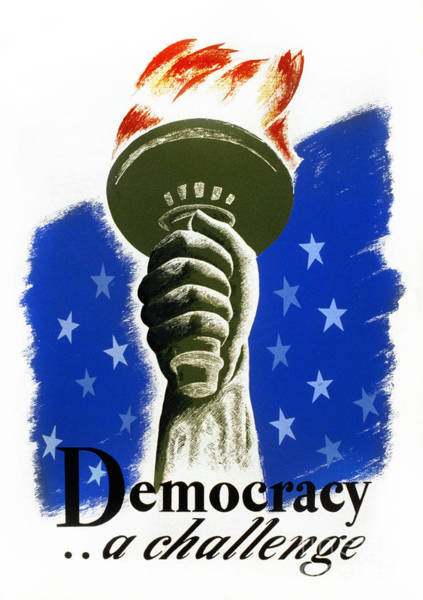Photograph - Poster: Democracy, C1940 by Granger