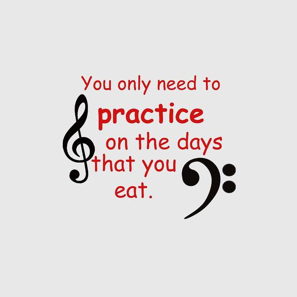 Photograph - Practice On The Days You Eat by M K Miller