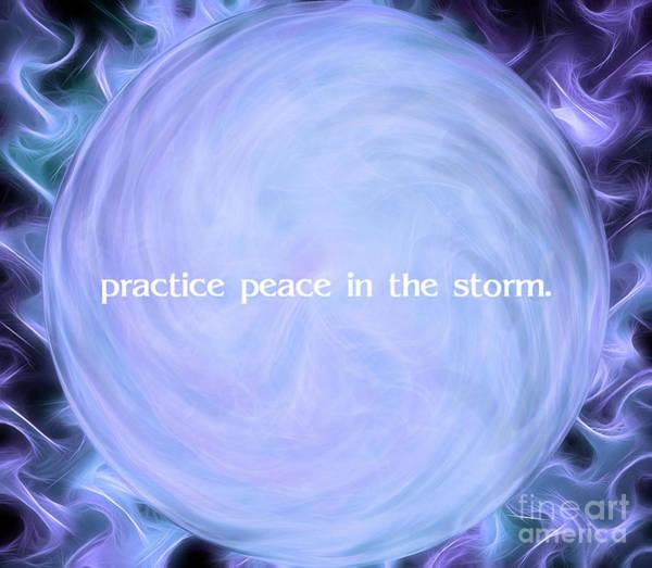 Fire Ball Wall Art - Digital Art - Practice Peace In The Storm by Krissy Katsimbras