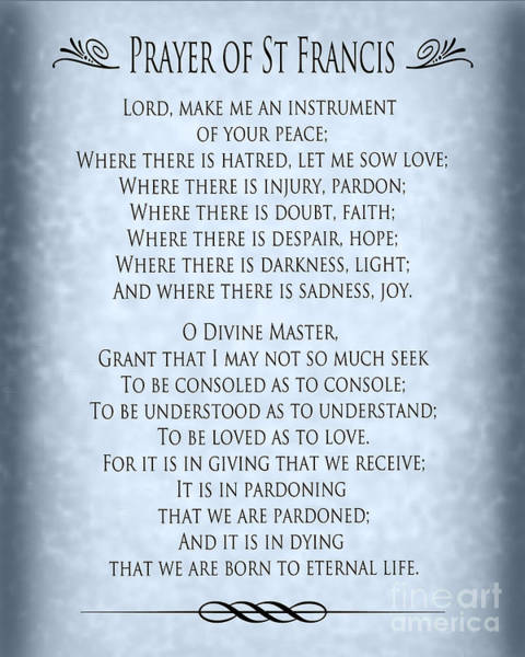 Wall Art - Digital Art - Prayer Of St Francis - Pope Francis Prayer - Blue-grey Parchment by Ginny Gaura