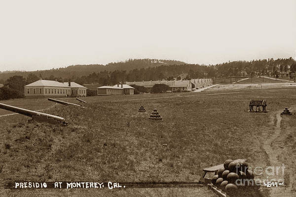Photograph - Presidio Of Monterey, Cal. Circa 1910 by California Views Archives Mr Pat Hathaway Archives