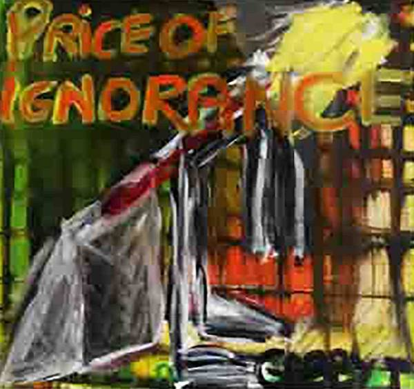 Painting - Price Of Ignorance by Gabby Tary