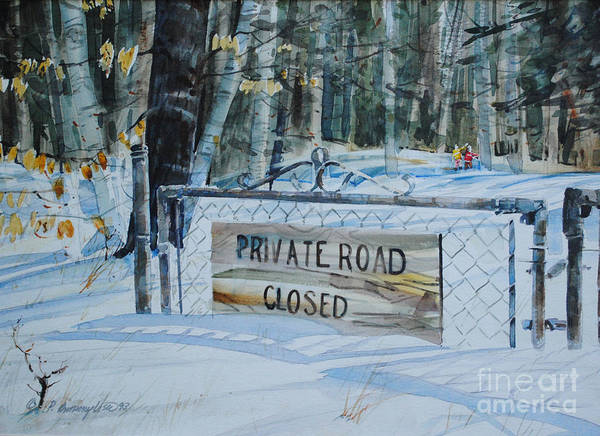 Painting - Private - Road Closed by P Anthony Visco