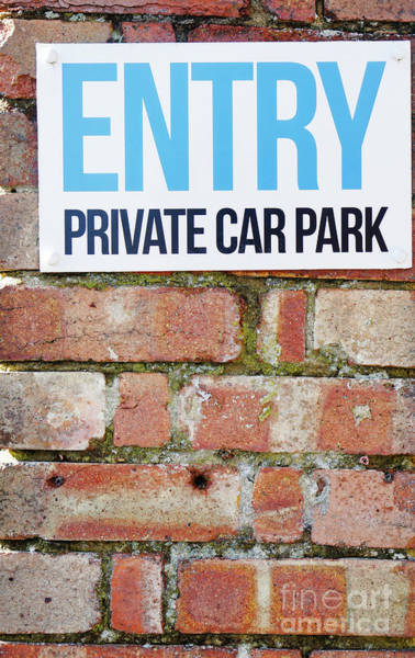 Restriction Photograph - Private Car Park Sign by Tom Gowanlock