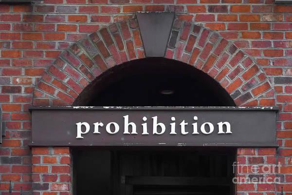 Photograph - Prohibition Bar  by Patrick M Lynch