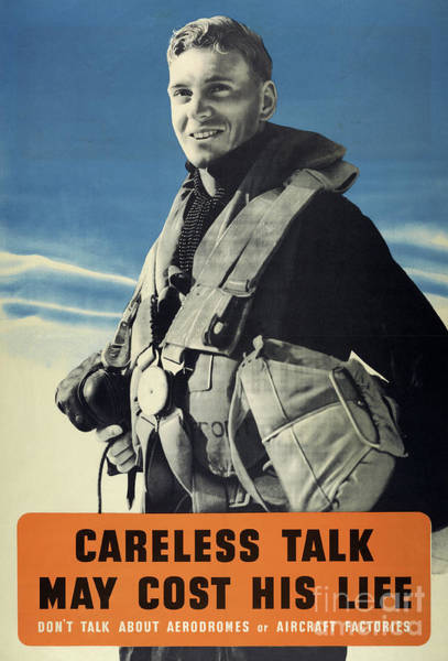 Wall Art - Photograph - Propaganda Poster Careless Talk May Cost His Life, Don't Talk About Aerodromes Or Aircraft Factories by English School