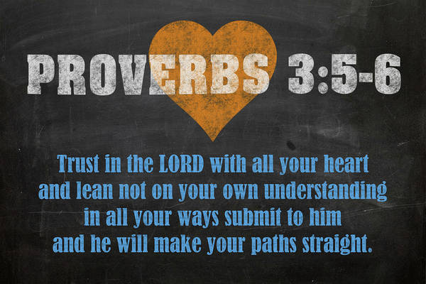 Bible Verse Mixed Media - Proverbs 3 5-6 Inspirational Quote Bible Verses On Chalkboard Art by Design Turnpike