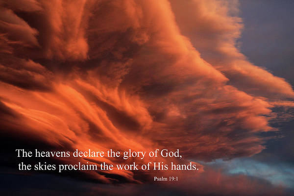Photograph - Psalm 19-1 by James Eddy