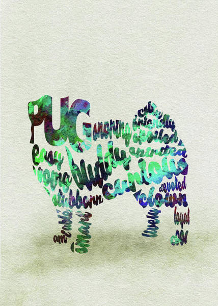 Painting - Pug Dog Watercolor Painting / Typographic Art by Inspirowl Design