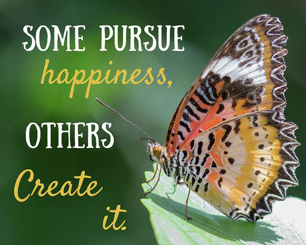 Photograph - Pursue Happiness by Teresa Wilson