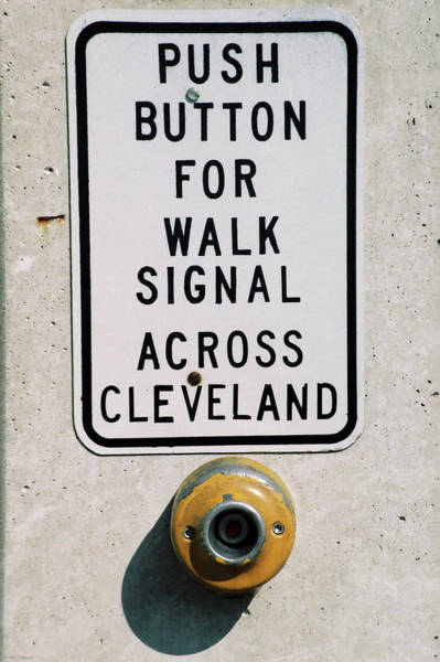 Push Button To Walk Across Clevelend Art Print