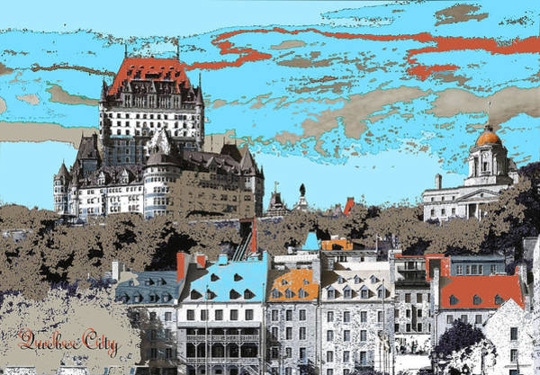 Mixed Media - Quebec City Canada Poster by Peter Potter