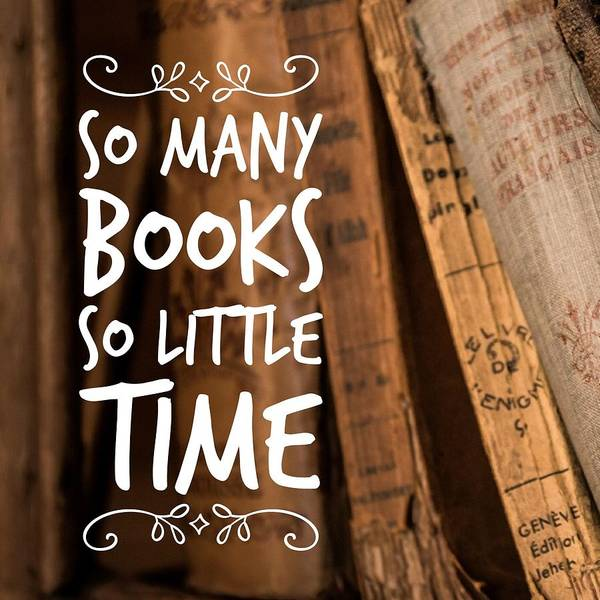 Brown Wall Art - Photograph - Quote Many Books Little Time by Matthias Hauser