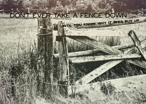 Photograph - Rail Fence Quote by Dressage Design