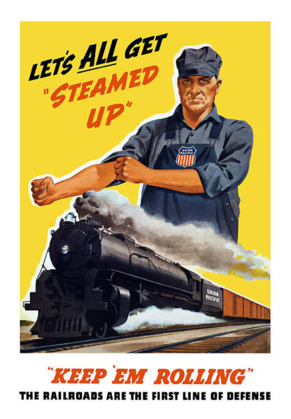 Vintage Train Painting - Railroads Are The First Line Of Defense by War Is Hell Store