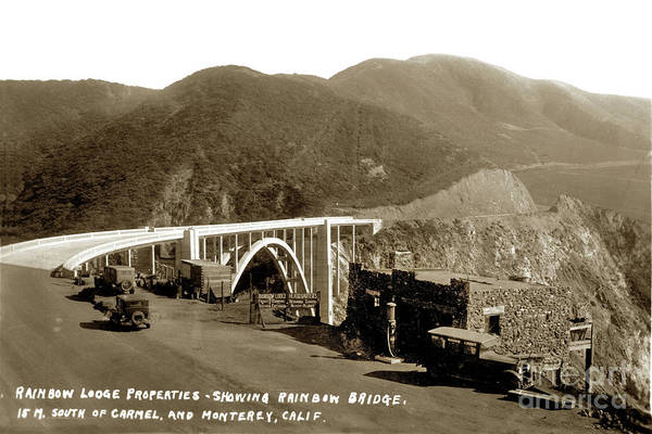 Photograph - Rainbow Lodge Properties Showing Rainbow Bridge Aka Bixby Bridge 1933 by California Views Archives Mr Pat Hathaway Archives