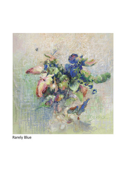 Painting - Rarely Blue by Betsy Derrick