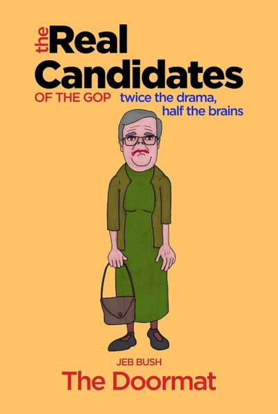 Election 2016 Painting - Real Candidates Of The Gop - Jeb Bush - The Doormat by Sean Corcoran