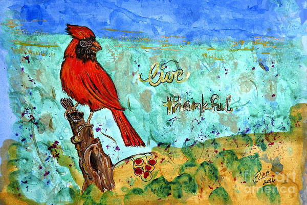 Bird Watercolor Mixed Media - Red Cardinal Live Thankful by Ella Kaye Dickey