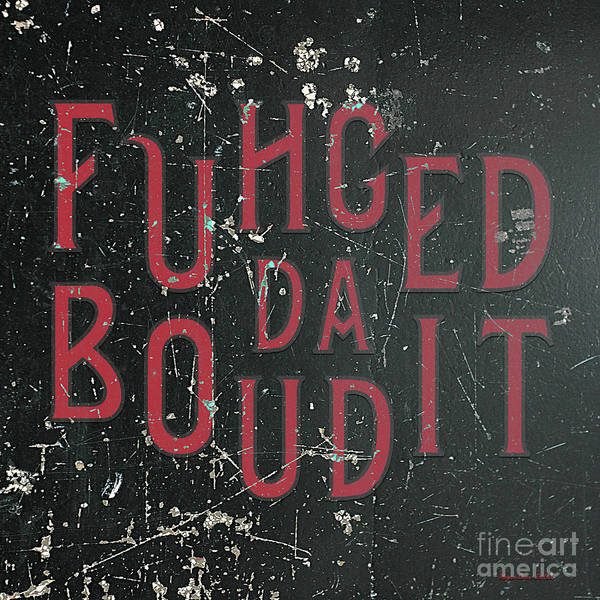 Digital Art - Redblack Fuhgeddaboudit by Megan Dirsa-DuBois