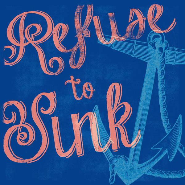Anchor Digital Art - Refuse To Sink Blue by Brandi Fitzgerald