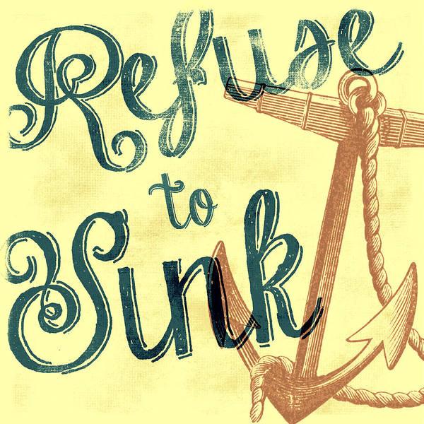 Anchor Digital Art - Refuse To Sink Yellow by Brandi Fitzgerald