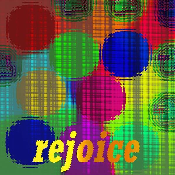 Digital Art - Rejoice by Bukunolami Olamilokun