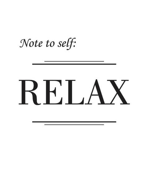 Motivation Mixed Media - Relax by Studio Grafiikka