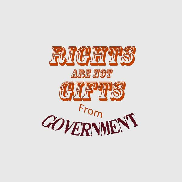 Photograph - Rights Aae Not Gifts From Government 2004 by M K Miller