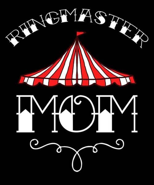 Cheerleaders Digital Art - Birthday Circus Carnival Mom Party Apparel by Michael S
