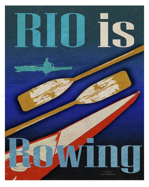 Rowing Wall Art - Digital Art - Rio Is Rowing by MGL Meiklejohn Graphics Licensing