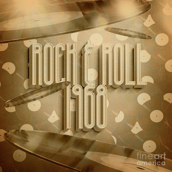Wall Art - Digital Art - Rock And Roll 1968 by Jorgo Photography - Wall Art Gallery