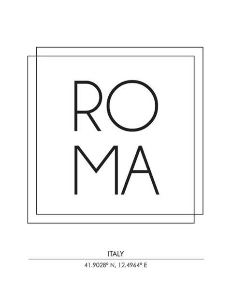 Roma Wall Art - Mixed Media - Roma, Italy - City Name Typography - Minimalist City Posters by Studio Grafiikka