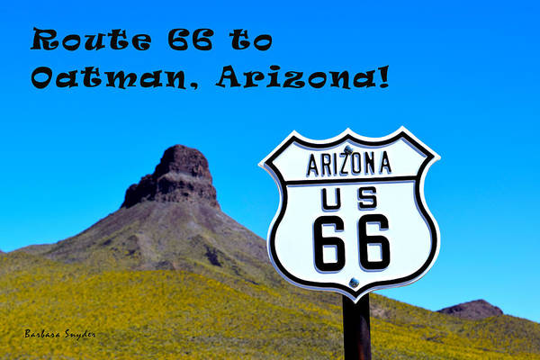 Painting - Route 66 To Oatman Arizona Text by Barbara Snyder