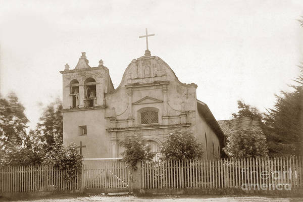 Photograph - Royal Presidio Chapel, Monterey  Circa 1887  by California Views Archives Mr Pat Hathaway Archives