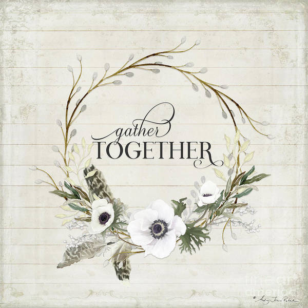 Neutral Wall Art - Painting - Rustic Farmhouse Gather Together Shiplap Wood Boho Feathers N Anemone Floral 2 by Audrey Jeanne Roberts