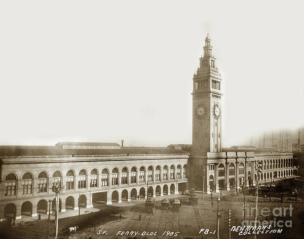Photograph - S. F. Ferry Building Foot Of Market Street 1905 by California Views Archives Mr Pat Hathaway Archives