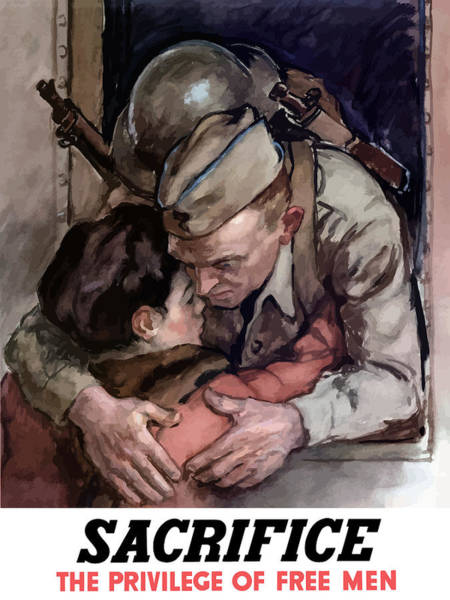 World War Ii Painting - Sacrifice - The Privilege Of Free Men by War Is Hell Store