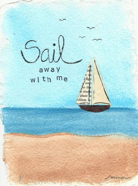 Painting - Sail Away With Me by Monica Martin
