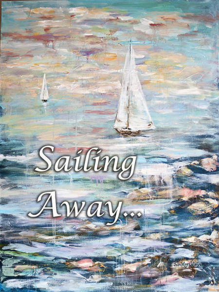 Digital Art - Sailing Away by Janis Lee Colon