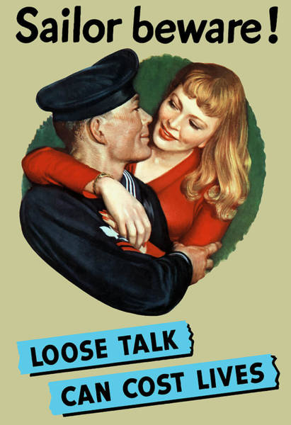 Political Propaganda Painting - Sailor Beware - Loose Talk Can Cost Lives by War Is Hell Store