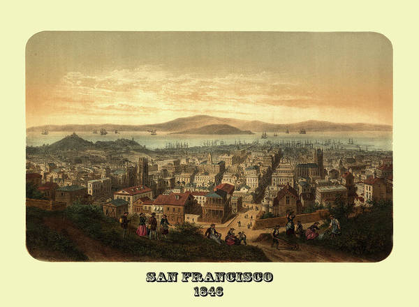 Photograph - San Francisco 1846 by Andrew Fare