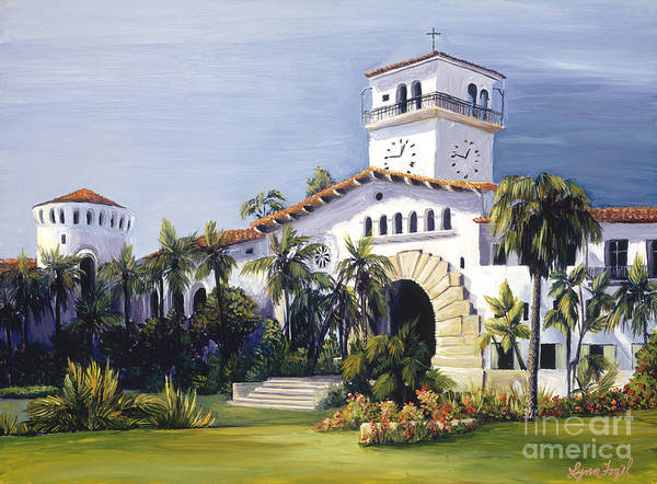 Courthouse Painting - Santa Barbara Courthouse by Lynn Fogel