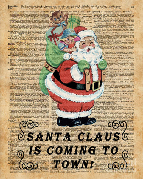Wall Art - Digital Art - Santa Claus Is Coming To Town Vintage Christmas Decoration  by Anna W