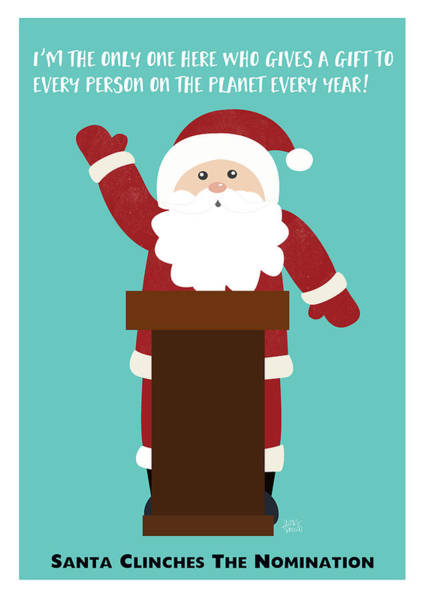 Humor Wall Art - Digital Art - Santa Clinches The Nomination- Art By Linda Woods by Linda Woods