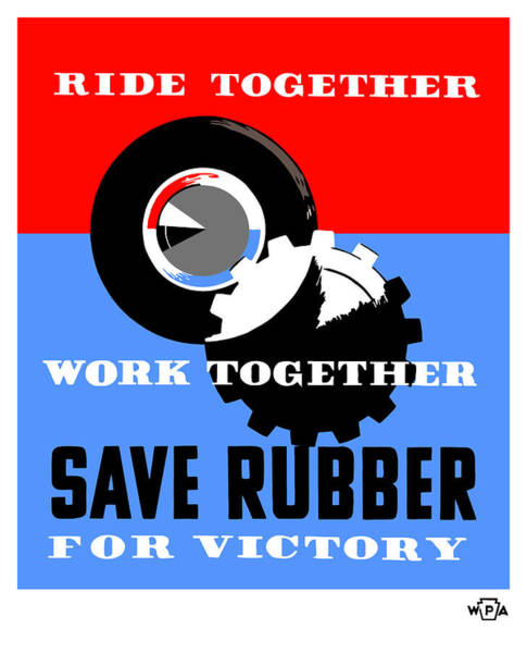 Wwii Mixed Media - Save Rubber For Victory - Wpa by War Is Hell Store